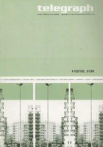 telegraph #102/103 Schwerpunkt: 10 Jahre Ostdeutschland