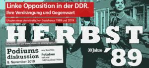 Linke Opposition in der DDR – ihre Verdrängung und Gegenwart.