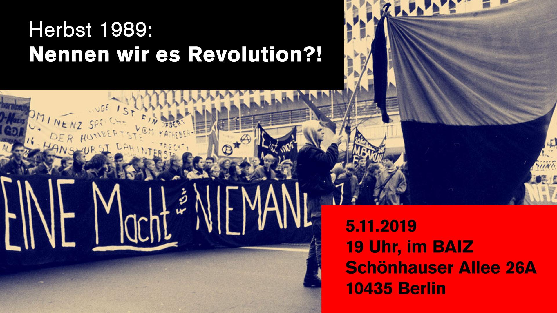 Herbst1989 - Nennen wir es Revolution?