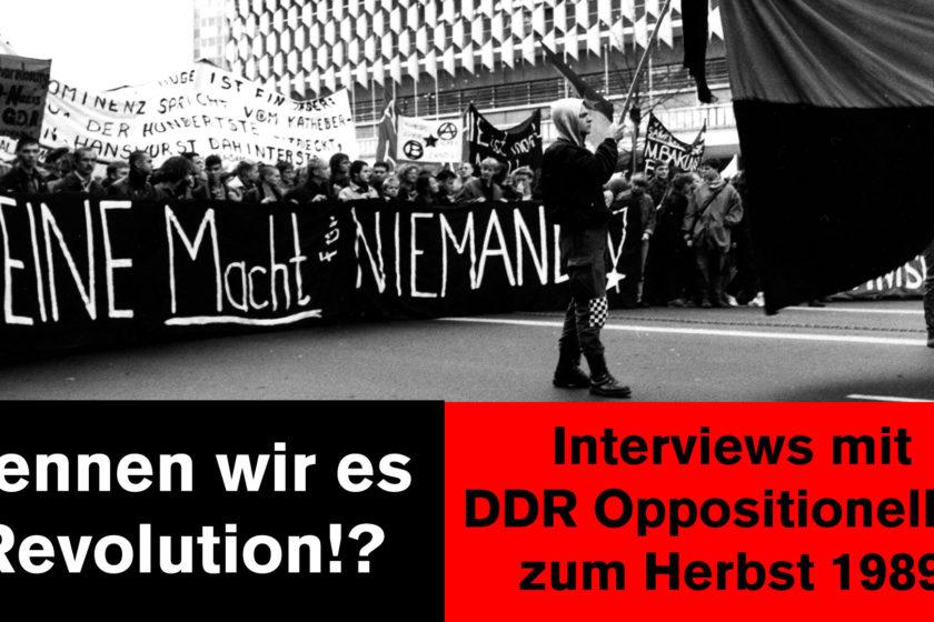 Herbst '89 - Nennen wir es Revolution